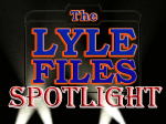 LyleFilesSpotlight
